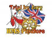 Uplands Arts: Trial By Jury & HMS Pinafore