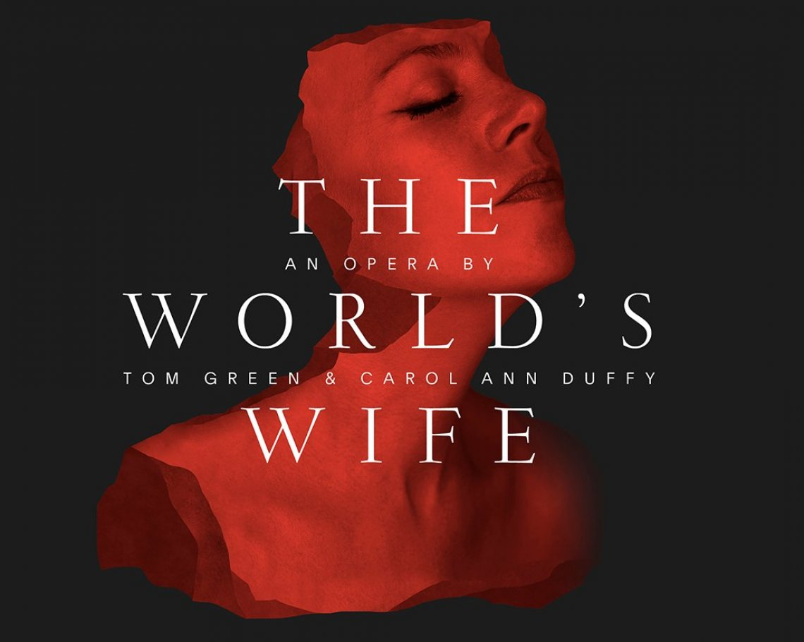 The World's Wife: an opera by Tom Green: 1 of 1